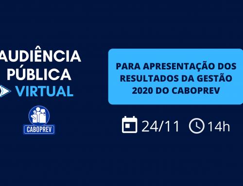 Caboprev realizará audiência pública para apresentação dos resultados da gestão 2020